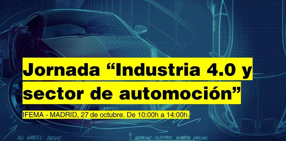 Jornada «Industria 4.0. y sector Automoción»