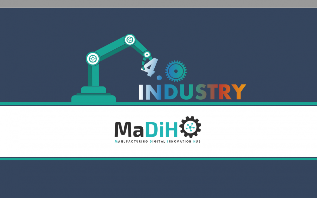 Proyecto Colaborativo – Manufacturing Digital Innovation Hub – (MADIH)